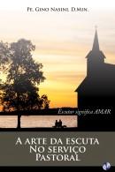 A Arte da Escuta no Serviço Pastoral