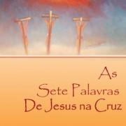 as-sete-palavras-de-jesus-na-cruz-capa