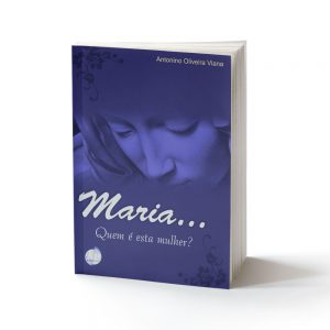 capa do livro Maria, quem é esta mulher?