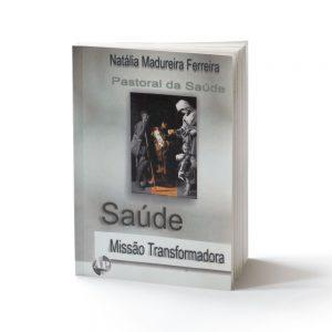 capa do livro saúde missão transformadora