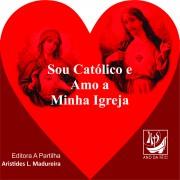 sou-catolico-e-amo-minha-igreja