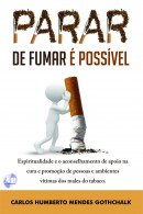 PARAR DE FUMAR É POSSÍVEL